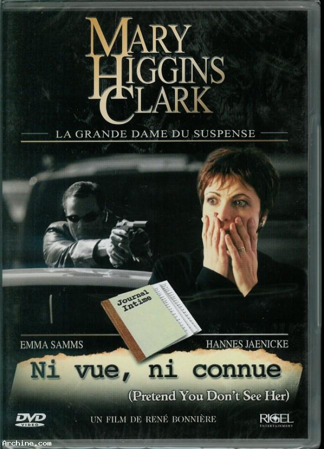 Mary Higgins Clark : Ni vue, ni connue affiche