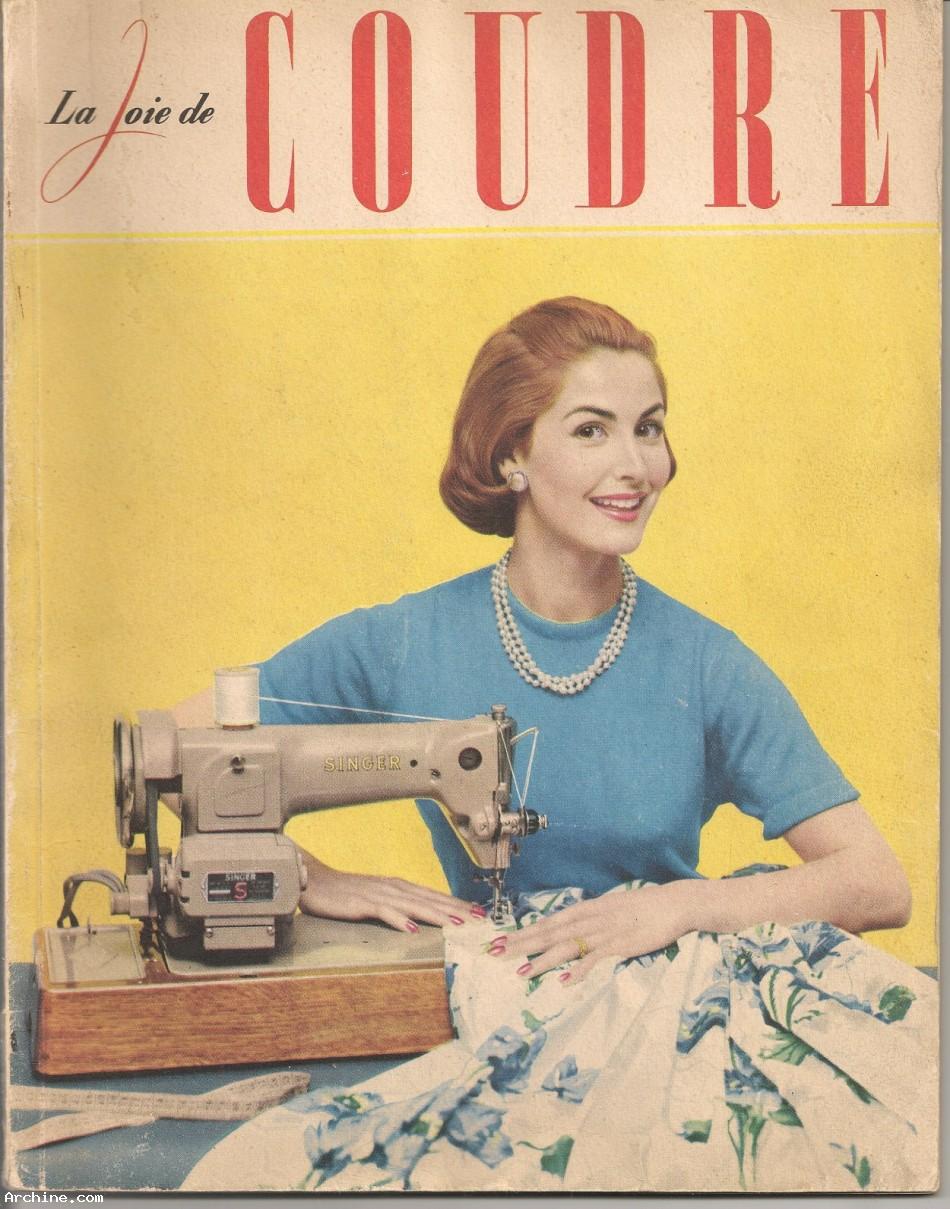 La joie de coudre brochure machine coudre singer for Machine a coudre 60