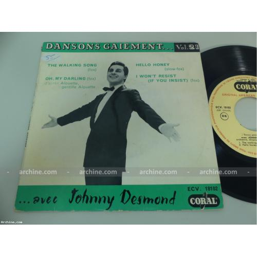 JOHNNY DESMOND the walking song dansons gaiement Vol. 21 ~ French 45 trs EP 7