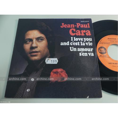 JEAN-PAUL CARA I love you and c'est l'amour ~ French 45 tours SP 7 (1973)