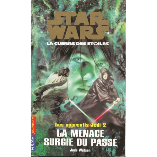 Star Wars - les apprentis Jedi tome 2 - Pocket Jeunesse 2005