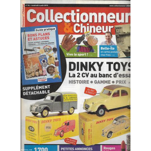 Collectionneur & Chineur N°86 - DINKY TOYS - année 2010