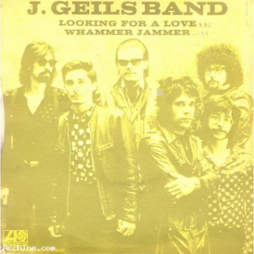 J. Geils Band    Looking for a love
