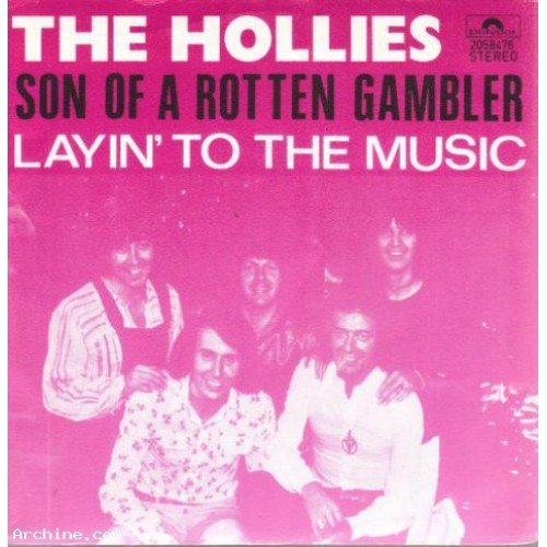 The Hollies  Son of a rotten gambler