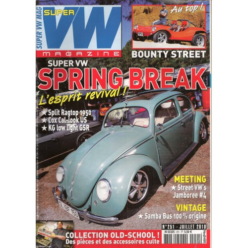 super vw magazine mensuel n 251 spring break avec poster juillet 2010 archine. Black Bedroom Furniture Sets. Home Design Ideas