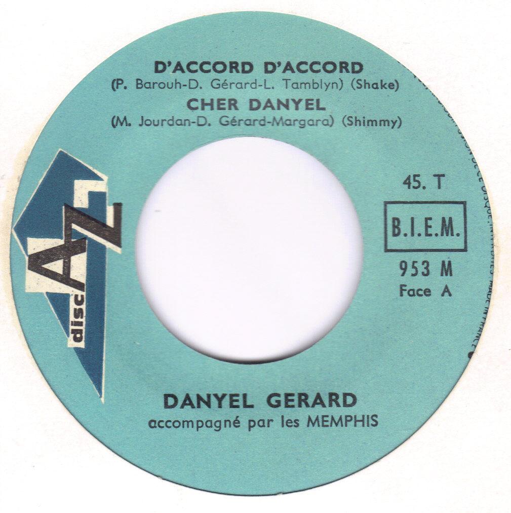 "Danyel Gérard "" D'accord d'accord "" / Archine"
